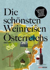 Weinland Österreich: In den Weinfrühling reisen!