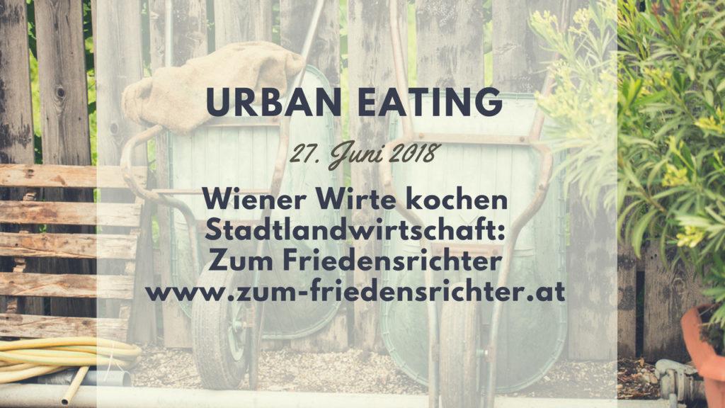 Termin: 2. Urban Eating am 27. Juni 2018
